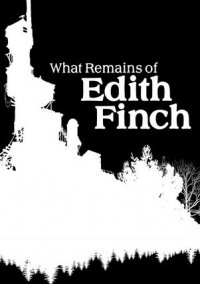 What Remains of Edith Finch (2017) PC | RePack от Xatab