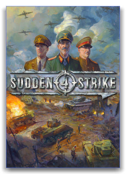 Sudden Strike 4  [v 1.15 + DLCs] (2017) PC | RePack by xatab
