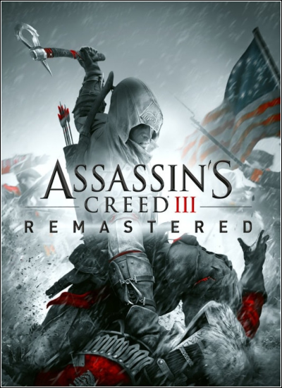 Assassin's Creed III Remastered (v.1.03 + DLC) (2019) RePack от xatab